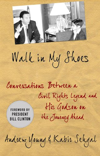 Walk in My Shoes: Conversations Between a Civil Rights Legend and His Godson on the Journey Ahead 9780230623606