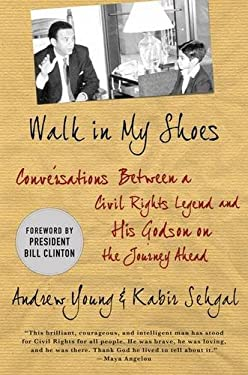 Walk in My Shoes: Conversations Between a Civil Rights Legend and His Godson on the Journey Ahead 9780230114296
