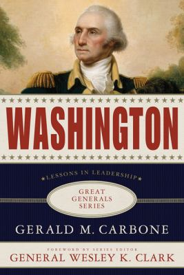 Washington: Lessons in Leadership 9780230617070