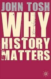 Why History Matters 761617