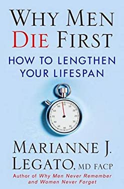 Why Men Die First: How to Lengthen Your Lifespan 9780230605176