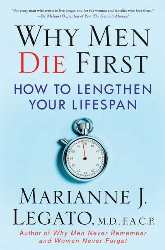 Why Men Die First: How to Lengthen Your Lifespan 9780230614352