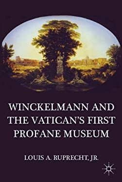 Winckelmann and the Vatican's First Profane Museum