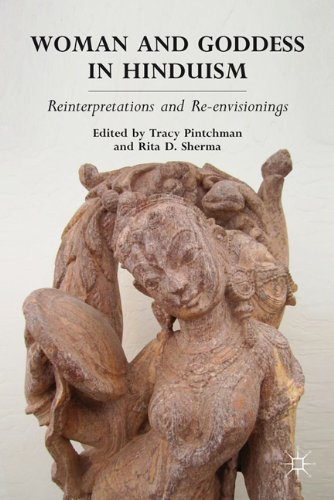 Woman and Goddess in Hinduism: Reinterpretations and Re-Envisionings 9780230113695