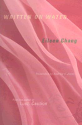 Written on Water by Ailing Zhang, Nicole Huang, Andrew F. Jones ...