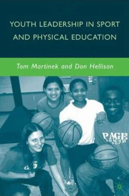 Youth Leadership in Sport and Physical Education 9780230612365