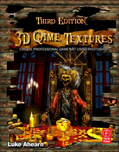 3D Game Textures: Create Professional Game Art Using Photoshop 9780240820774