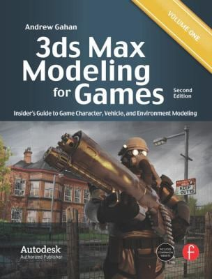 3ds Max Modeling for Games, Volume 1: Insider's Guide to Game Character, Vehicle, and Environment Modeling 9780240815824