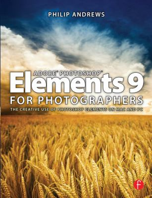 Adobe Photoshop Elements 9 for Photographers 9780240522449