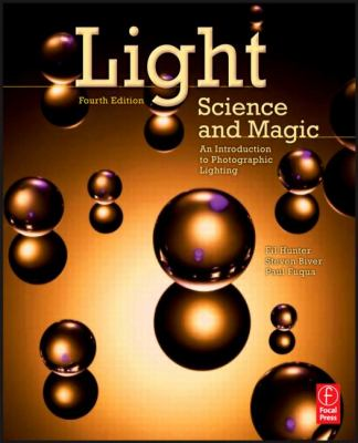 Light Science and Magic: An Introduction to Photographic Lighting 9780240812250