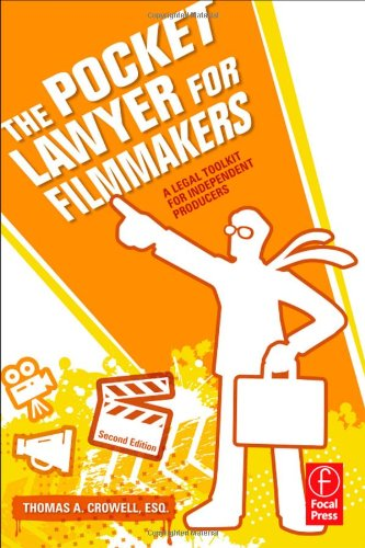 The Pocket Lawyer for Filmmakers: A Legal Toolkit for Independent Producers 9780240813189