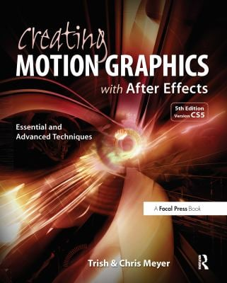 Creating Motion Graphics with After Effects [With DVD ROM] 9780240814155