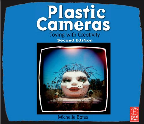 Plastic Cameras: Toying with Creativity 9780240814216