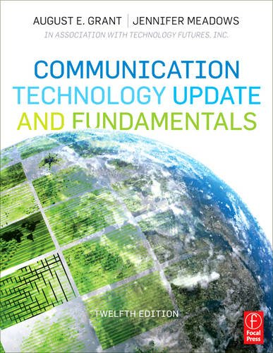 Communication Technology Update and Fundamentals 9780240814759