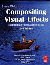 Compositing Visual Effects: Essentials for the Aspiring Artist 13367078
