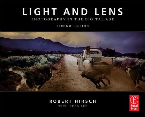 Light and Lens: Photography in the Digital Age 9780240818276