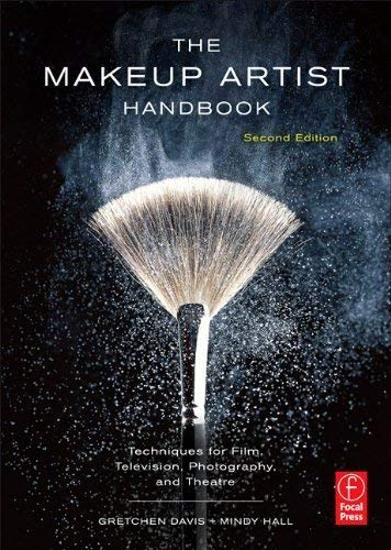 The Makeup Artist Handbook: Techniques for Film, Television, Photography, and Theatre 9780240818948