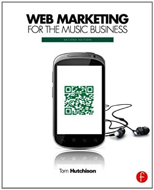 Web Marketing for the Music Business 9780240823706