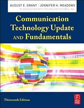 Communication Technology Update and Fundamentals 9780240824567