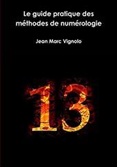 Le guide pratique des mthodes de numrologie (French Edition) 24348958
