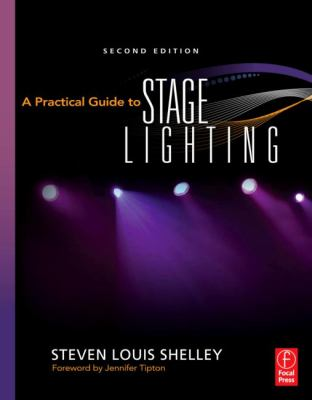 A Practical Guide to Stage Lighting 9780240811413