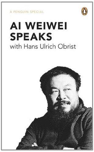 Ai Weiwei Speaks 9780241957547