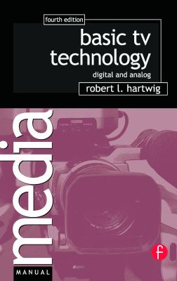 Basic TV Technology: Digital and Analog 9780240807171