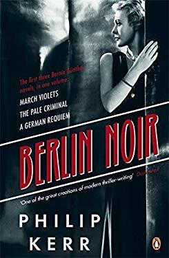 Berlin Noir: March Violets, The Pale Criminal, A German Requiem 9780241962350