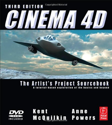 Cinema 4D: The Artist's Project Sourcebook [With CDROM and 3-D Glasses] 9780240814506