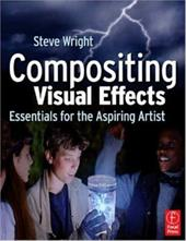Compositing Visual Effects: Essentials for the Aspiring Artist 775954