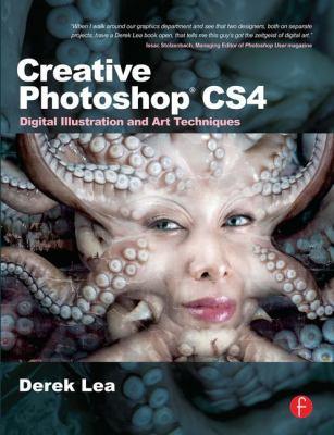 Creative Photoshop CS4: Digital Illustration and Art Techniques 9780240521343