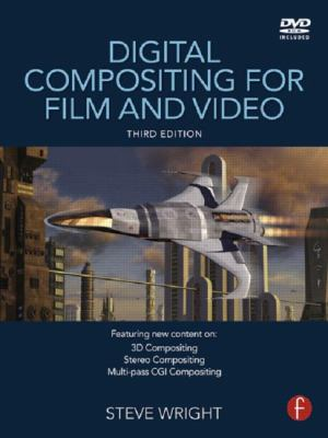 Digital Compositing for Film and Video [With DVD ROM] 9780240813097