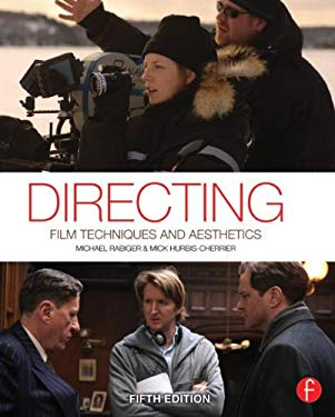 Directing: Film Techniques and Aesthetics 9780240818450