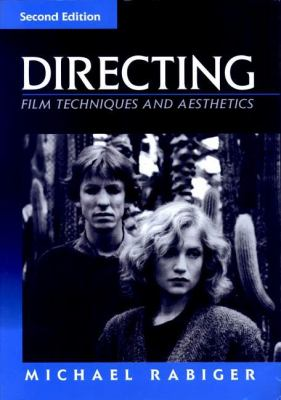 Directing: Film Techniques and Aesthetics 9780240802237