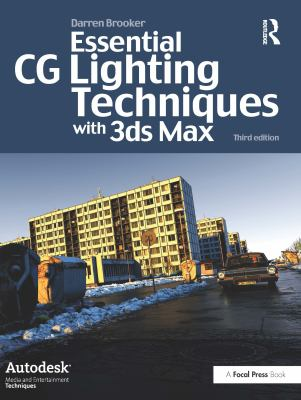 Essential CG Lighting Techniques with 3ds Max [With DVD] 9780240521176