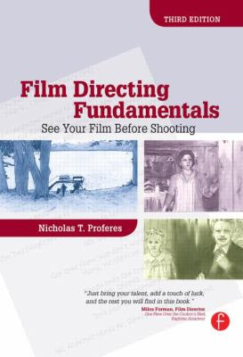 Film Directing Fundamentals: See Your Film Before Shooting 9780240809403
