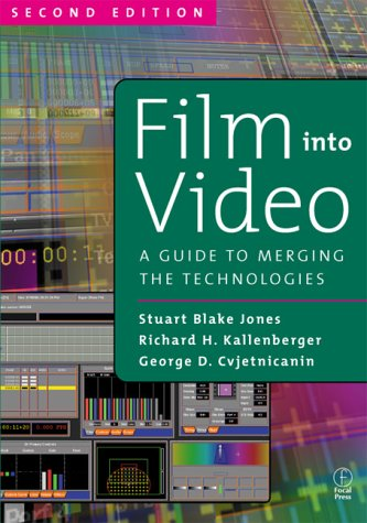 Film Into Video: A Guide to Merging the Technologies 9780240804118