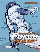Force: Dynamic Life Drawing for Animators 775871