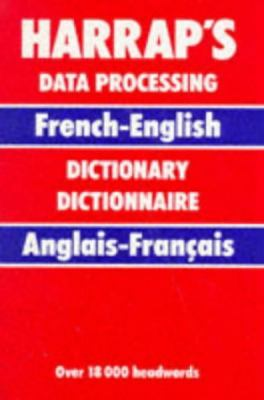 Harrap's French and English Data Processing Dictionary 9780245541957