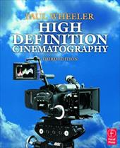 High-definition is now ubiquitous in video production and High Definition Cinematography, Third Edition provides the explanations, definitions, and workflows that today's cinematographers and camera operators need to make the transition. Paul Wheeler will explain the high-definition process, suggest the best methods for filming, and help you choose the right camera and equipment for your crew with this comprehensive book. You'll also learn the different formats and when best to use them, how to create specific looks for different venues, and learn how to operate a wide variety of popular cameras.    * Unbiased discussion of a variety of popular HD cameras, not just one make or model- no other book on the market covers an array of cameras li