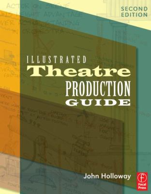 Illustrated Theatre Production Guide 9780240812045