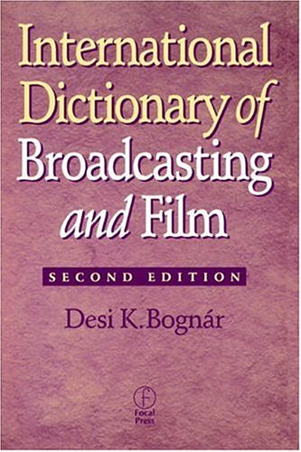 International Dictionary of Broadcasting and Film 9780240803760