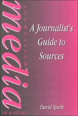 Journalist's Guide to Sources 9780240514703
