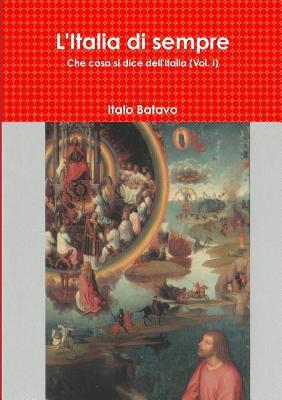 L'Italia di sempre (Italian Edition)
