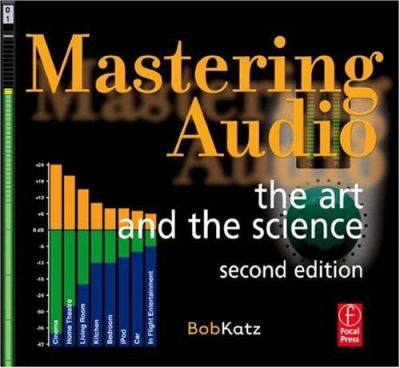 Mastering Audio: The Art and the Science 9780240808376