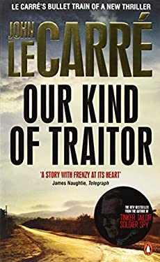 OUR KIND OF TRAITOR - CARR , JOHN LE