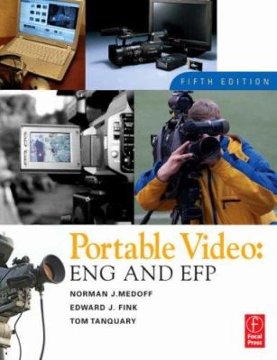 Portable Video: News and Field Production 9780240807973