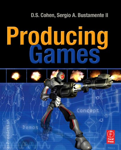 Producing Games: From Business and Budgets to Creativity and Design 9780240810706