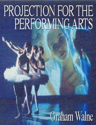 Projection for the Performing Arts 9780240513904
