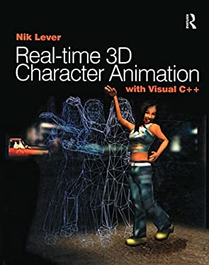 Real-Time 3D Character Animation with Visual C++ [With CDROM] 9780240516646